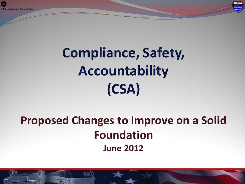 CSA: Proposed Changes to Improve on a Solid Foundation, June 2012