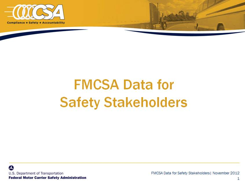 FMCSA Data for Safety Stakeholders: Briefing Addendum
