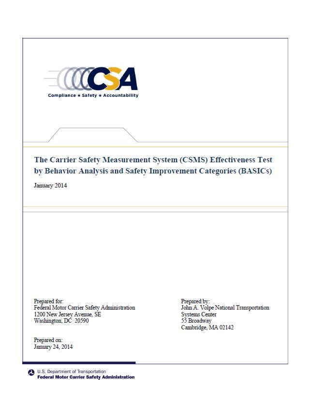The Carrier Safety Measurement System (CSMS) Effectiveness Test by Behavior Analysis and Safety Improvement Categories (BASICs), January 2014