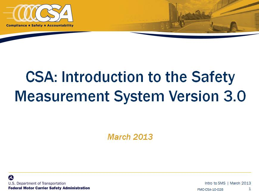 Introduction to the Safety Measurement System, Version 3.0, March 2013