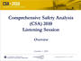 2009 Public Listening Sessions: CSA 2010 Overview and Operational Model Test Results