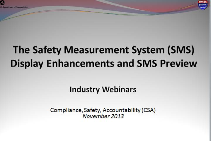 Safety Measurement System (SMS) Display Changes  Industry Webinar, November 2013